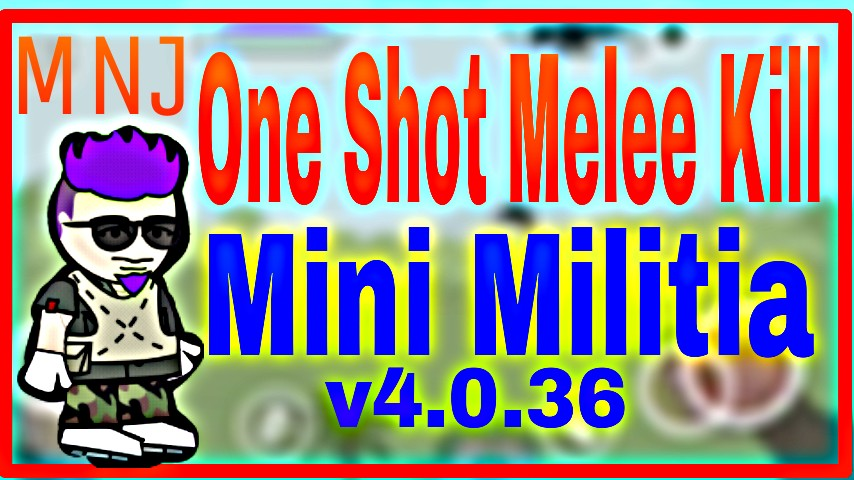 mini militia mod apk latest version one shot kill