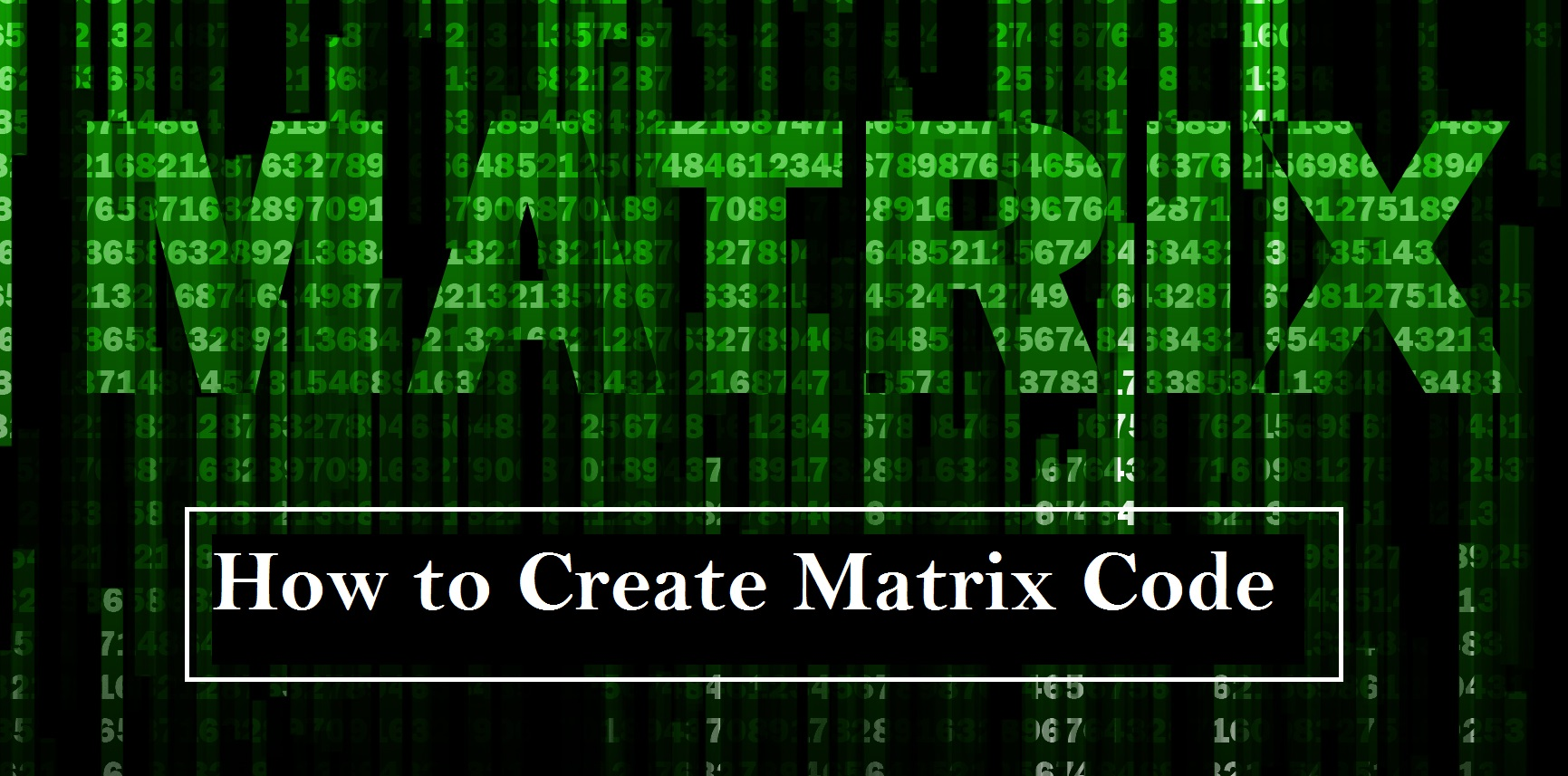How to create Matrix code by using notepad