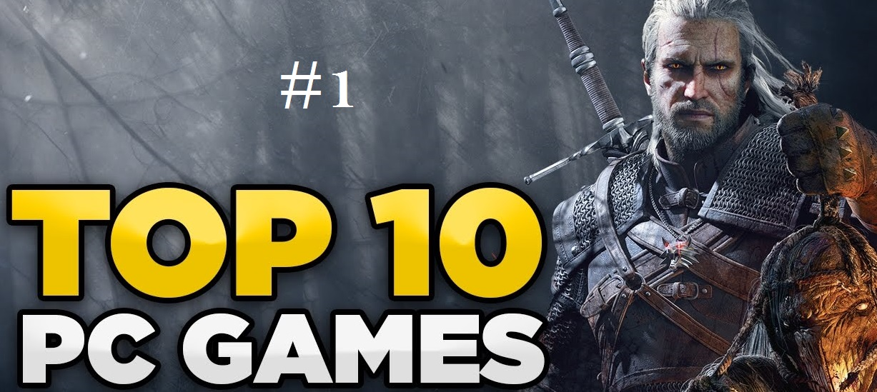 Top 10 Best PC Games