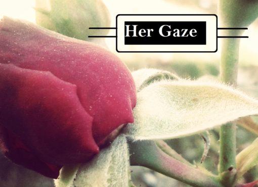 Her Gaze