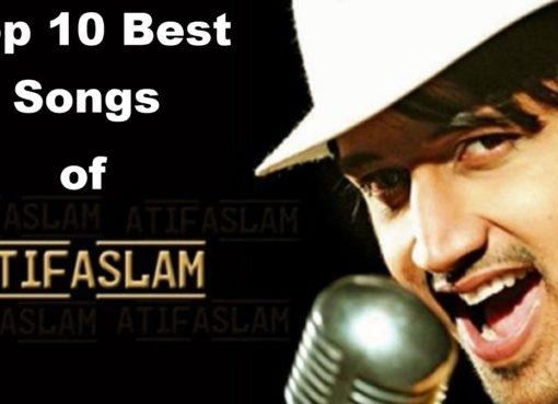 Top 10 Best Songs of Atif Aslam
