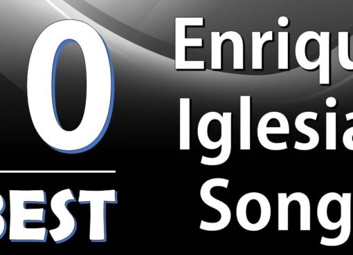 top 10 best songs of enrique iglesias