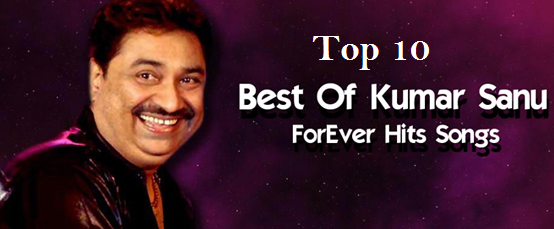 Kumar Sanu top best Songs