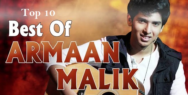 Top Best Songs of Armaan Malik
