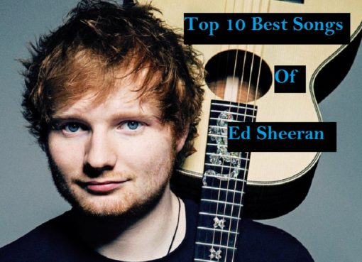 Top Best Songs of Ed Sheeran Download