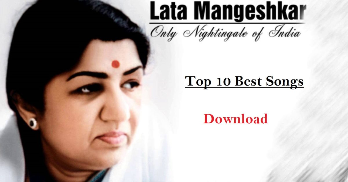 Top Best songs of Lata Mangeshkar Download