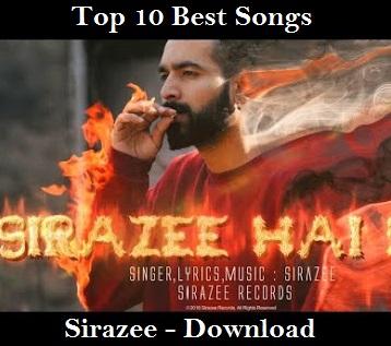 Top Best Songs of Sirazee Download