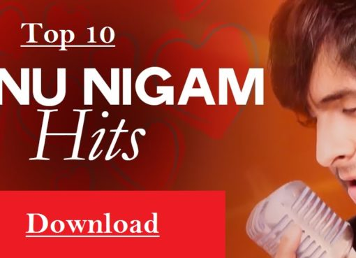 Top Best Songs of Sonu Nigam Download