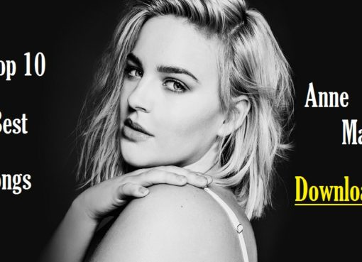 Top 10 Best Songs of Anne Marie