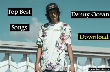 Top Best Songs of Danny Ocean Download